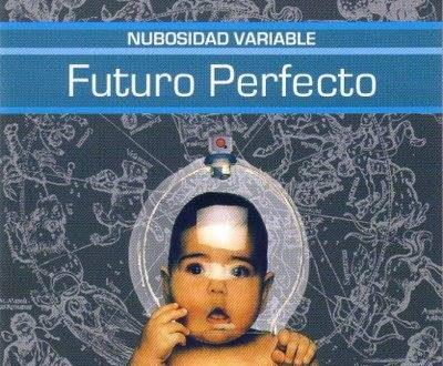 Nubosidad Variable - Futuro Perfecto