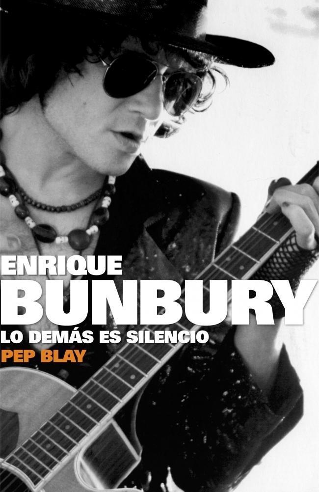Bunbury Lo demas es silencio