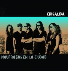 Crisalida - Naufragos en la Ciudad