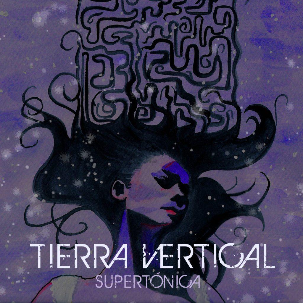 Tierra Vertical - Supertónica