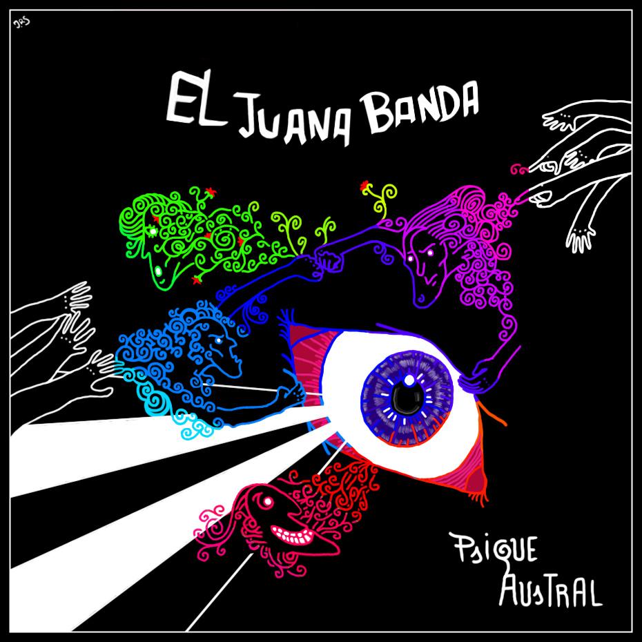 El Juana Banda - Psique Austral