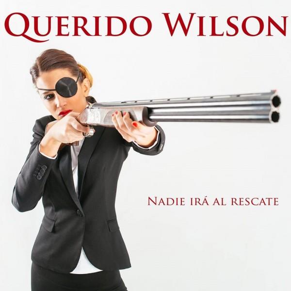 """Portada de """"Nadie irá al rescate"""" de Querido Wilson. Por: Beatriz Pitarch y Ángel Martínez."""