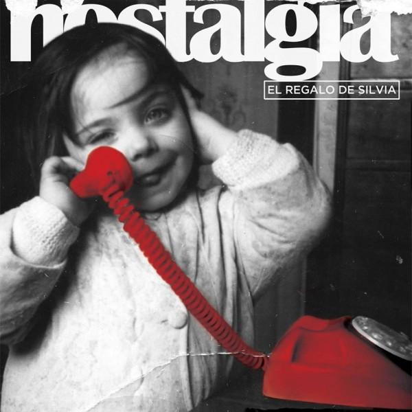El Regalo de Silvia. Portada de'Nostalgia' (2016)