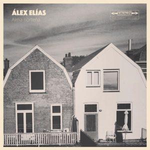 Álex Elías - Alma Norteña