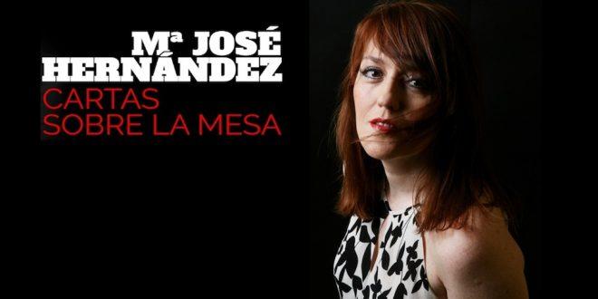 GRABACIONES: María José Hernández – Cartas sobre la mesa (Autoeditado 2017). Por Stabilito, D.
