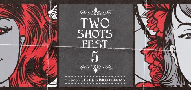Two Shots Festival 2018