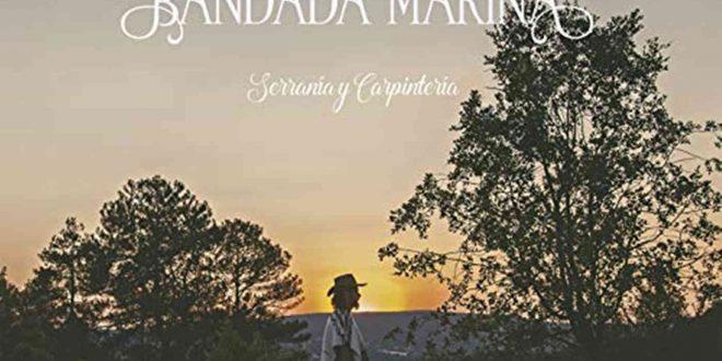 Portada de 'Serranía y Carpintería' de Bandada Marina