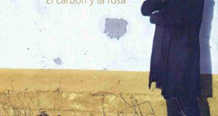 Portada de 'El carbón y la rosa' de Joaquín Carbonell