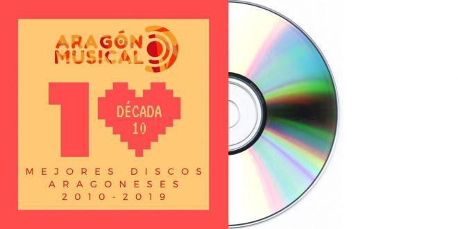 Mejor disco aragonés 2010-2019