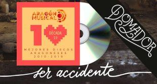 El disco 'Ser Accidente' de Domador es el más votado a día de hoy en la lista de Los 19 Discos de 2010 a 2019