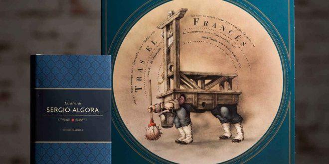 """El libro 'Letras de Sergio Algora' y el 10"""" de Tras El Francés. Por: José Miguel Marco."""