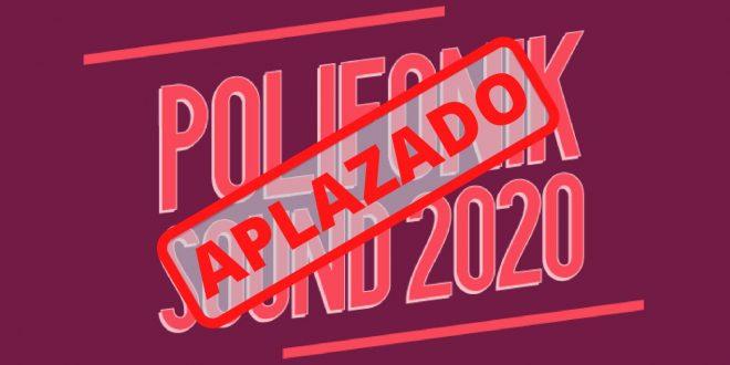 No habrá PolifoniK Sound en verano de 2020