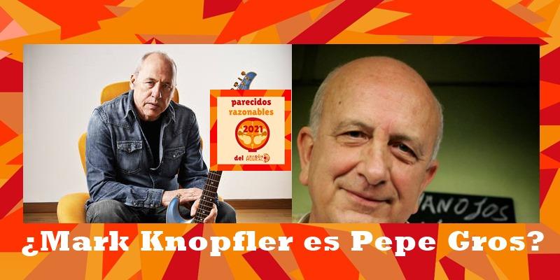 ¿Mark Knopfler es Pepe Gros?