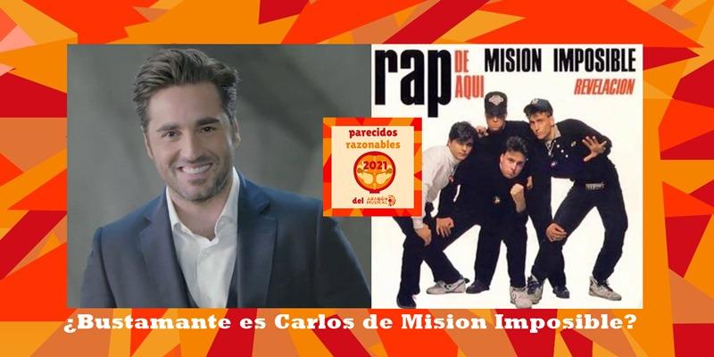 ¿Es Bustamante el rapero Carlos de Misión Imposible?