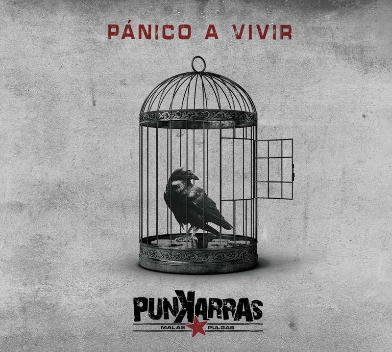 Portada del disco'Pánico a vivir' de Punkarras Malas Pulgas.