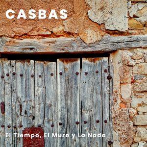 Portada del disco de Casbas 'El Tiempo, El Muro y La Nada'.