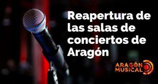 Especial reapertura de salas de conciertos de Aragón