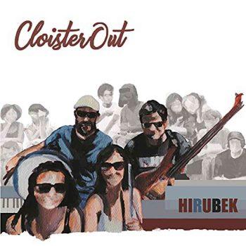 Portada del disco 'Hirubek' de CloisterOut