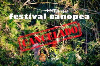 Cancelado el Festival Canopea de El Bosque Sonoro